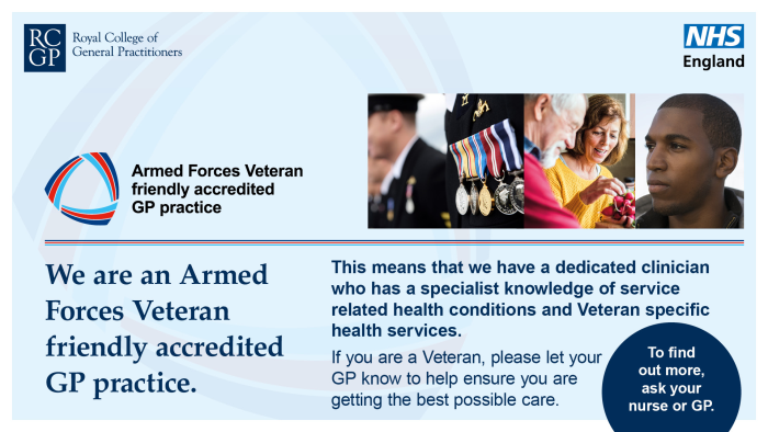 We are an Armed Forces Veteran friendly accredited GP practice